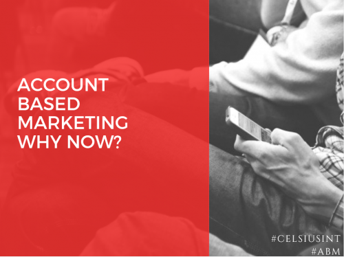 Account Based Marketing. Why now?